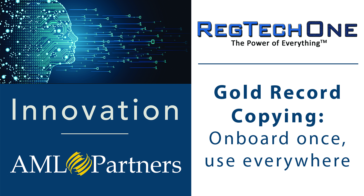 Innovation at AML Partners: Gold-record copying to automate and share KYC data files